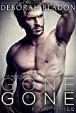 GONE - Part Three (The GONE Series Book 3)