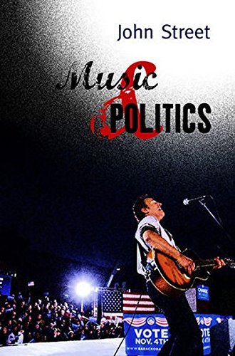 Music and Politics (Polity Contemporary Political Communication Series)