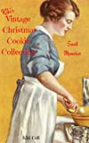 img - for Kiki's vintage Christmas Cookie Collection: A sweet collection of vintage Christmas cookie recipes. A Side of Nostalgia with Every Bite! (Vintage Recipes' Collections Book 2) book / textbook / text book