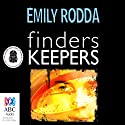 Finders Keepers Audiobook by Emily Rodda Narrated by Brendan Higgins