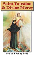 Saint Sister Faustina and Divine Mercy
