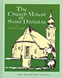 Charles A. Brady Church Mouse of Saint Nicholas