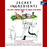 Secret Ingredients: The New Yorker Book of Food and Drink | David Remnick