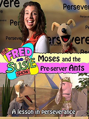 The Fred and Susie Show: Moses and the Pre-Server Ants