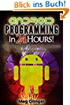 Android Programming In 24 Hours!: Tot...