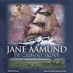 De grønne skove | Jane Aamund