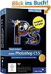 Adobe Photoshop CS5: Das Praxisbuch z...