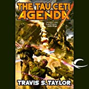 The Tau Ceti Agenda: Tau Ceti, Book 2 | [Travis S. Taylor]