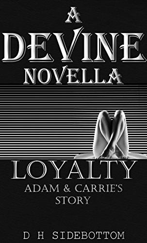 D H Sidebottom - Loyalty: A Devine Series Novella