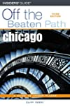 Chicago Off the Beaten Path, 3rd