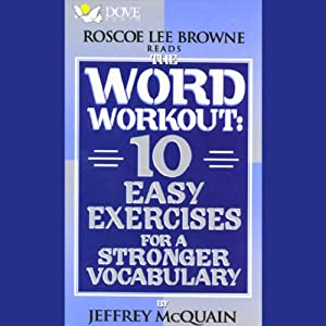 The Word Workout: 10 Easy Exercises for a Stronger Vocabulary | [Jeffrey McQuain]