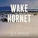Wake of the Hornet: The Nicolette Scott Mysteries, Book 3   Robert R. Irvine