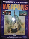 MODERN MILITARY WEAPONS. Chris and David Donald. (editors). Bishop
