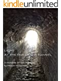 Light at the End of the Tunnel : A Workbook for Goal Planning