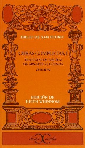 Tratado de amores de Arnalte y Lucenda. Obras completas vol., 1 (Clasicos Castalia)