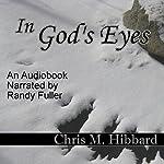 In God's Eyes | Chris M. Hibbard
