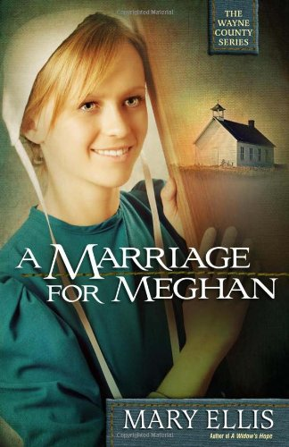 Image of A Marriage for Meghan (The Wayne County Series)
