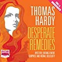 Desperate Remedies Audiobook by Thomas Hardy Narrated by Melody Grove