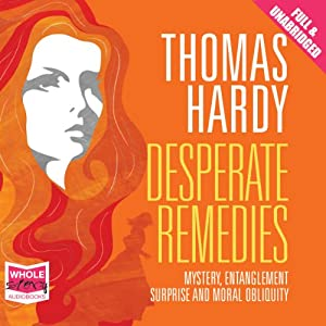 Desperate Remedies | [Thomas Hardy]