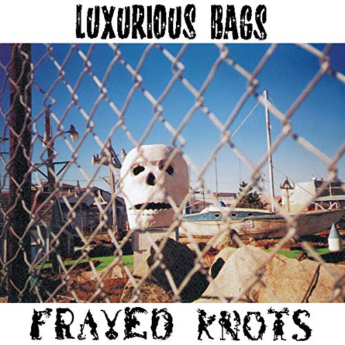Vinilo : LUXURIOUS BAGS - Frayed Knots