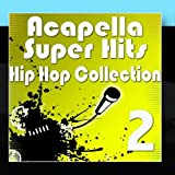 Acapella Super Hits &#8211; Hip Hop  Collection 2