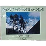 Parque Nacional Huascaran, Ancash-peru