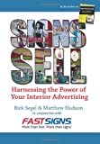 img - for Signs Sell: Harnessing the Power of Your Interior Advertising book / textbook / text book