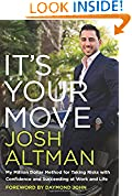 #2: It's Your Move: My Million Dollar Method for Taking Risks with Confidence and Succeeding at Work and Life