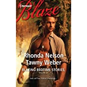 Blazing Bedtime Stories, Volume VII: The Steadfast Hot Soldier and Wild Thing | [Rhonda Nelson, Tawny Weber]