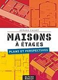 Maisons à étages: Plans et perspectives