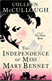 Independence of Miss Mary Bennet (0007284179) by Colleen McCullough