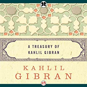 Treasury of Kahlil Gibran | [Kahlil Gibran]