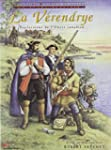 La V�rendrye: Explorateur de l'Ouest...