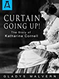 Curtain Going Up!: The Story of Katharine Cornell