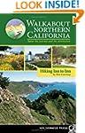 Walkabout Northern California: Hiking...