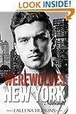 Werewolves of New York: Nathaniel: A Werewolf Shifter Romance (Secretly Among Us Book 1)
