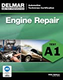 img - for ASE Test Preparation - A1 Engine Repair (Delmar Learning's Ase Test Prep Series) book / textbook / text book