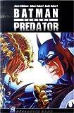 echange, troc Dave Gibbons - Batman versus Predator