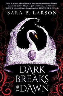 Book Cover: Dark Breaks the Dawn