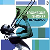 echange, troc Trombone Shorty - Backatown