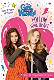 Girl Meets World:  Follow Your Heart (Disney Junior Novel (ebook))