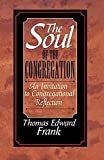 The Soul of the Congregation: An Invitation to Congregational Reflection