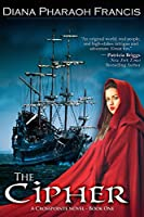 The Cipher: The Crosspointe Chronicles (A Crosspointe Novel Book 1)