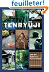 Tenryu-ji: Life and Spirit of a Kyoto...