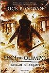 Il sangue dell'Olimpo. Eroi dell'Olim...