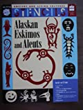 Alaskan Eskimos and Aleuts (Ancient & Living Cultures Series)