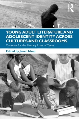 Young Adult Literature and Adolescent Identity Across...