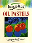 Learn to Paint Oil Pastels (Collins L...