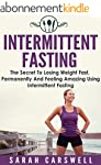 Fasting: Intermittent Fasting - The S...