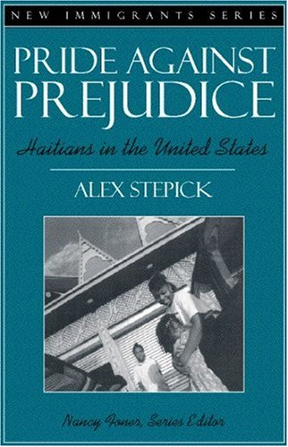 Pride Against Prejudice: Haitians in the United States...